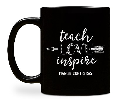 Teach Love Inspire Custom Mugs