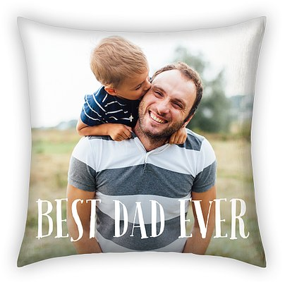 Best Dad Ever Custom Pillows
